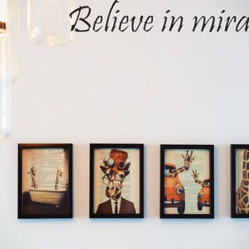 Believe in miracles Style 13 Die Cut Vinyl Decal Sticker Removable