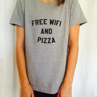 Free wifi and pizza tshirts for women girls funny slogan quotes fashion cute tumblr hipster grunge geek punk