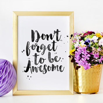 PRINTABLE WALL ART, Don't Forget To Be Awesome,Bedroom Decor,Fitness Print,Workout Poster,Gym Decor,Printable Art,Quote Prints,Good Morning