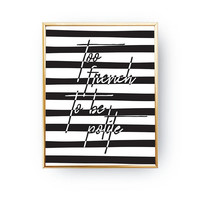 Too French To Be Polite Print, Typography Print, French Poster, Funny Quote Poster, Black White Stripes, Fashion Chic Print, Chic Bedroom