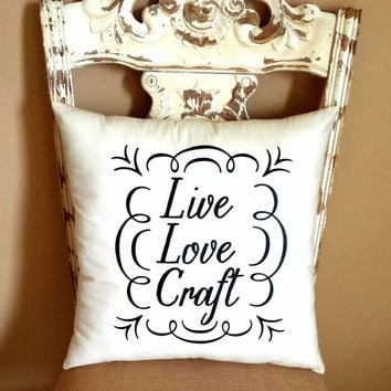 Live Love Craft Throw Pillow, Home Decor, Craft, Sewing, Love, Sofa Pillow, Couch Pillow **FREE SHIPPING**