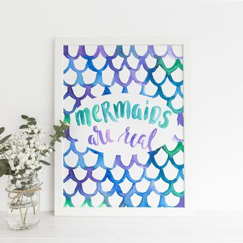 Mermaids Are Real Quote Art Print