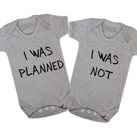 I Was Planned I Was Not Twins Triplets Matching Baby Onesuits