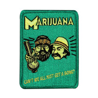 "Cheech & Chong ""Can't We All Get a Bong?"" Patch Weed Smoker Iron-On Applique"