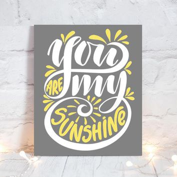 WALL ART QUOTE, You Are My Sunshine, Office Quotes, Inspirational Quote, Motivational Quote, Typography Decor, Single Canvas or Print