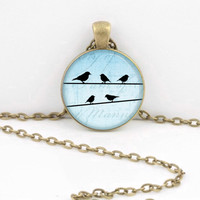 Birds on a Wire Pendant Necklace Inspiration Jewelry or Key Ring