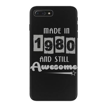 made in 1980 and still awesome iPhone 7 Plus Case