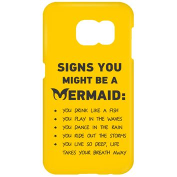 Signs You Might Be A Mermaid Samsung Galaxy S7 Phone Case