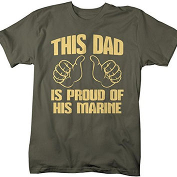 Shirts By Sarah Men's This Dad Proud Of His Marine T-Shirt Support Tee
