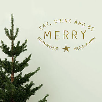 'Eat, Drink And Be Merry' Wall Sticker