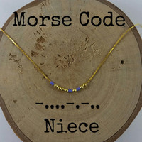 NIECE Morse Code Necklaces, Secret Message, Dainty necklace, Minimalist, Morse code jewelry, gold necklace, niece gift