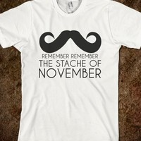 REMEMBER REMEMBER THE STACHE OF NOVEMBER