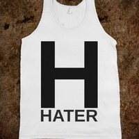 H HATER