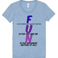 Fun, F Is For Friends That Do Stuff Together-Athletic Blue T-Shirt