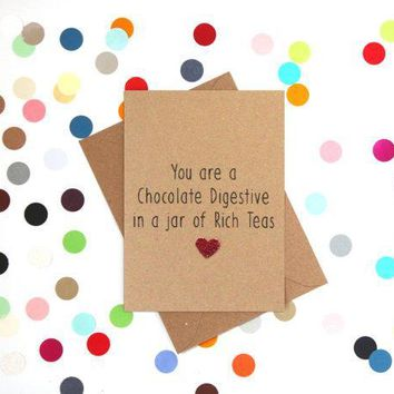 Chocolate Digestive In A Jar Of Rich Teas Funny Anniversary Card Valentines Day Card Love Card FREE SHIPPING