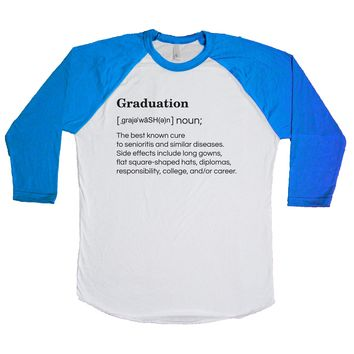 Graduation: The Best Known Cure To Senioritis And Similar Diseases. Unisex Baseball Tee