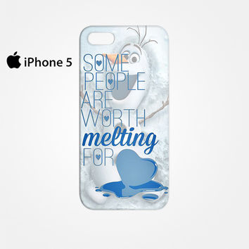 Some People Are Worth Melting For Olaf Funny Quote for Iphone 4/4S Iphone 5/5S/5C Iphone 6/6S/6S Plus/6 Plus 3D Phone case