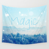 Feel the Magic Wall Tapestry by RDelean
