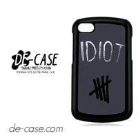 Idiot 5sos Hater For Blackberry Q10 Case Phone Case Gift Present