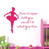 Wall Decals Vinyl Decal Sticker Love Quote Girl Ballerina Ballet Dance Studio Art Mural Interior Design Kids Nursery Baby Room Decor KT158