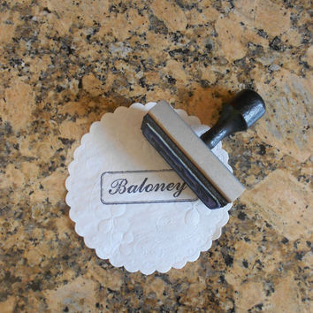 vintage wooden handle word stamp // baloney in cursive