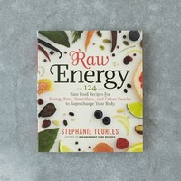 Raw Energy: 124 Raw Food Recipes