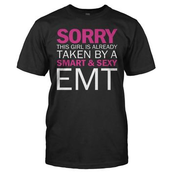 Sorry Girl Taken By EMT - T Shirt
