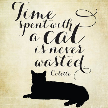 cat typography print -  nursery art - typography quote - typography print - cat lover art - time spent with a cat is never wasted