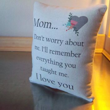 Mother quote throw pillow mom pillow gift for mom birthday gift