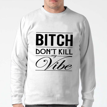 Bitch Don T Kill  Sweater Man And Sweater Woman