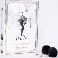 Paris: Through a Fashion Eye [Book]