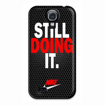 Still Doing It Black Custom Design Print Samsung Galaxy S4 Case