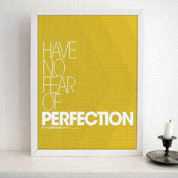 SALVADOR DALI INSPIRATIONAL quote- Have no fear of perfection- Typography poster