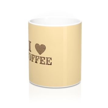 I love Coffee Mug 11oz