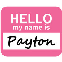 Payton Hello My Name Is Mouse Pad - No. 1