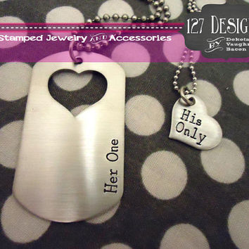 Customizable Dog Tag Necklace Her One His Only   - Hand Stamped Stainless Steel SHIPPED in 10-14 Days, SHIPPING TIME 3-5 Days