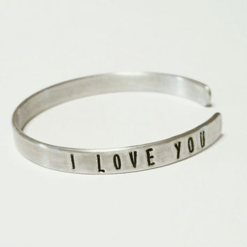 """Aluminum Stamped Bracelet - Hand Stamped - 6"""" x 1/4"""" - I Love You - Valentine's Day Gift, Love, Customize this Personal Gift Idea"""
