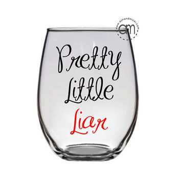 Pretty Little Liars Wine Glass, coffee mug