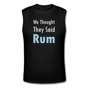 We Thought They Said Rum T-Shirt | djbalogh