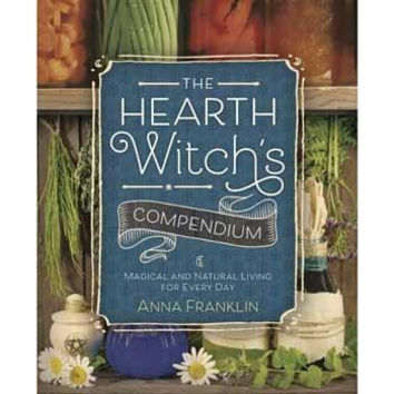Hearth Witch's Compendium By Anna Franklin