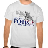 May The Force Be With You - Air Force T-Shirt