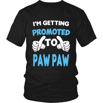 I'm Getting Promoted to Paw Paw T-Shirt