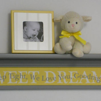 "Yellow Gray Baby Nursery Room Decor 30"" Grey Wall Shelf with SWEET DREAMS - Quote Sign - Sleep Tight, We Love You, Goodnight"