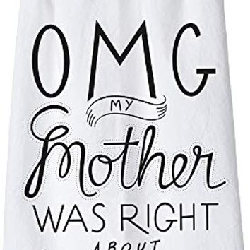 """OMG LOL Dish Towel, 28"""" x 28"""", My Mother Was Right"""