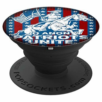 Q Anon Patriots Unite American Flag Patriotic Horse Rider - PopSockets Grip and Stand for Phones and Tablets