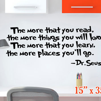"Dr. Seuss 15"" x 35"" Wall DECAL The more that you read Quotes and Phrase Vinyl sticker education book library home decor lettering classroom"