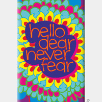 Hello Dear Never Fear iPhone 6 / 6s Case | Dhwani Mankad