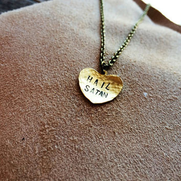 Hail Satan - Rustic Hammered Stamped Handmade Heart Pendant Necklace - Hail Satan pendant - Hail Satan necklace - Occult Jewelry - Goth