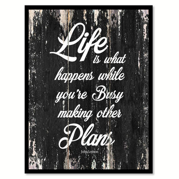 Life is what happens while you're busy making other plans Motivational Quote Saying Canvas Print with Picture Frame Home Decor Wall Art