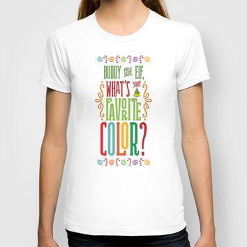 Buddy the Elf, What's Your Favorite Color? T-shirt by Noonday Design